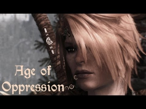 Skyrim - Age of Oppression (Malukah)