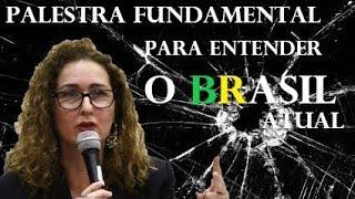 Angélica Lovatto - PALESTRA FUNDAMENTAL PARA ENTENDER O BRASIL ATUAL