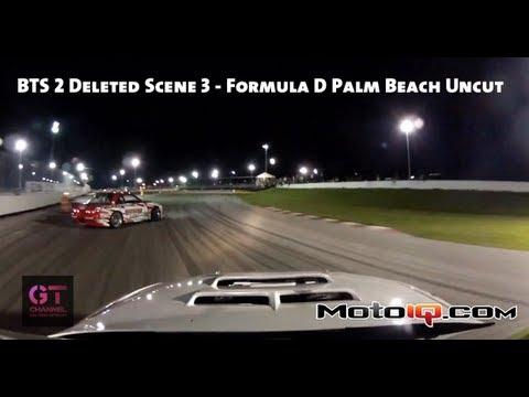 BTS 2 Deleted Scene 3 - Formula D Palm Beach GoPro Daijiro Yoshihara