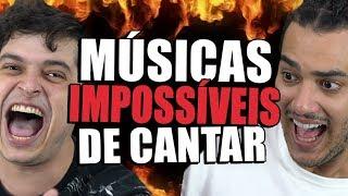 AS MÚSICAS MAIS IMPOSSÍVEIS DE CANTAR !! FAÇA O TESTE !!