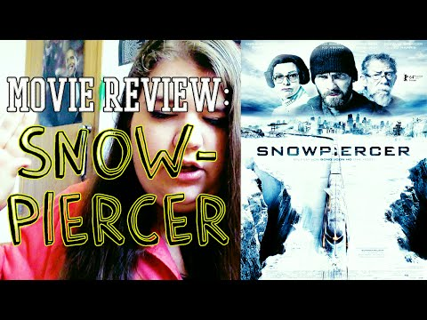 MOVIE REVIEW | SNOWPIERCER