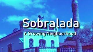 Documentary Sobralada -  A Growing Neighborhood