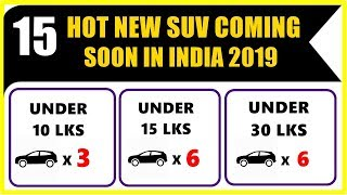 15 Hot new SUV coming soon in india 2019 | 3 under 10 lakh | 6 under 15 lakh | 6 under 30 lakh | ASY