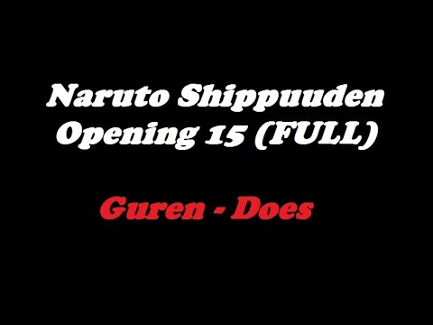 Naruto Shippuden Opening 15 Guren - Does (Full) Lyrics | TeaLoad