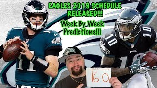 Philadelphia Eagles 2019 Schedule Release Reaction | Record And Week By Week Predictions