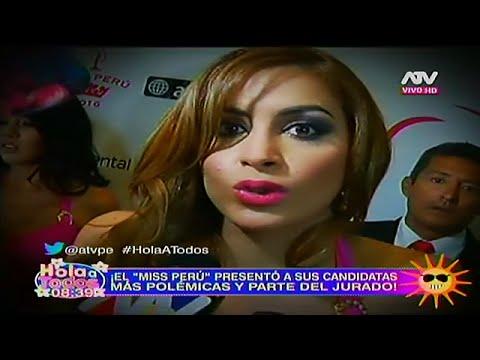 HOLA A TODOS 10/03/16 LAS CANDIDATAS MAS 'POLÉMICAS' HABLAN DE SU PARTICIPACIÓN EN EL MISS PERÚ