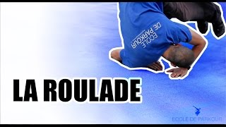 Tutos Parkour #2 - La Roulade