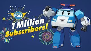 🎉1 MILLION SUBSCRIBERS!!! | Robocar POLI Special clips🎉