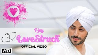 LoveStruck | Official | T Jay | Abhijet Raajput | New Punjabi Songs