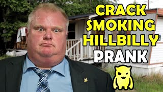 Crack Smoking Hillbilly Prank - Ownage Pranks