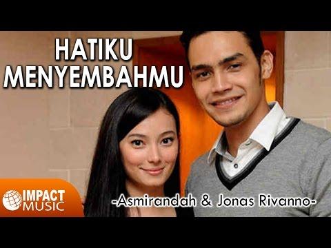 Asmirandah & Jonas Rivanno - Hatiku MenyembahMu