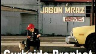 Watch Jason Mraz Curbside Prophet video