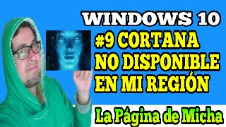 Cortana no esta disponible en mi región windows 10