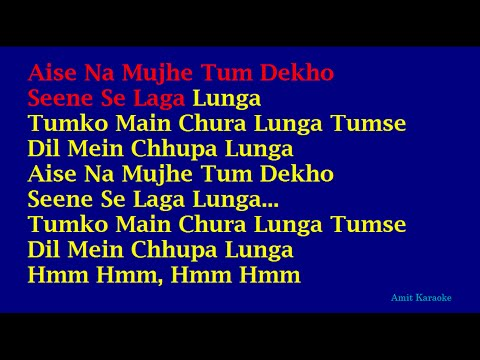 Aise Na Mujhe Tum Dekho - Kishore Kumar Hindi Full Karaoke with...