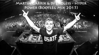Dj Endless - Hyper Power ( 2015) (Martin Garrix klic klic)