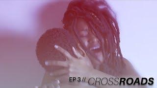 Harlot's Webb // Episode 3: Crossroads [S01 E03]