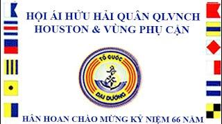 Hội Ái Hữu Hải Quân Houston & VPC . Đêm Đại Dương , Kỷ Niệm 66 năm thành lập Hải Quân VNCH