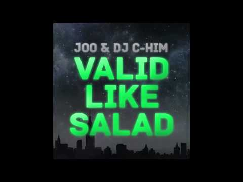 Joo And Dj C-him - Valid Like Salad (cover Art) video