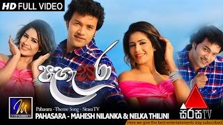 Pahasara - Theme Song - Mahesh Nilanka & Nelka Thilini