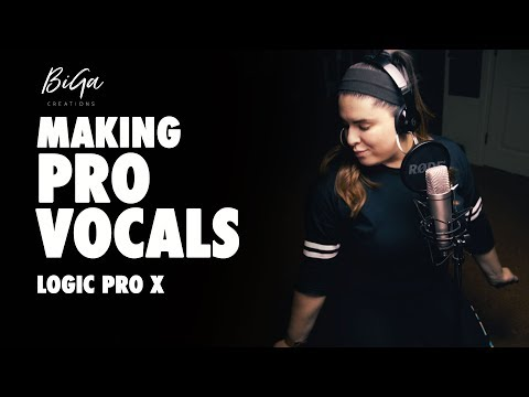 How to Make Professional Vocals - [Logic Pro X]