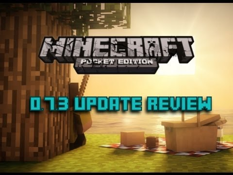 Minecraft Pocket Edition 0.7.3 Update Review