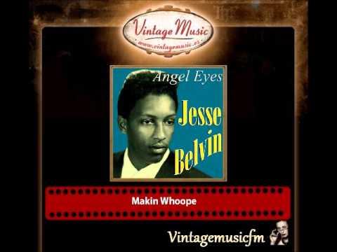 Jesse Belvin – Makin Whoope