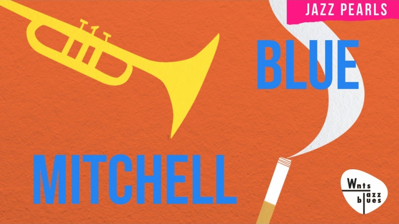 Blue Mitchell - 1hr of Instrumental Jazz, bop, hard bop, soul jazz