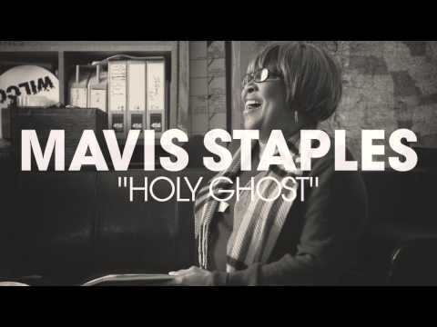 Mavis Staples - Holy Ghost