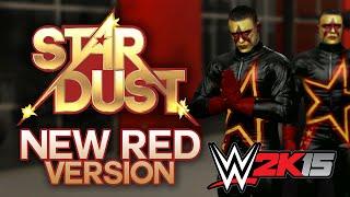 WWE 2K15 - STARDUST! New Red Attire! (WWE 2K15 Creation Suite CAW)