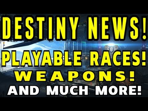 Destiny News - Playable Races, Weapons, Classes, Customization, Art and more! Bungie GDC Breakdown