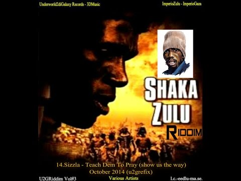 14.Sizzla - Teach Dem To Pray (show us the way) (shaka zulu riddim) October 2014 (u2grec-new york)