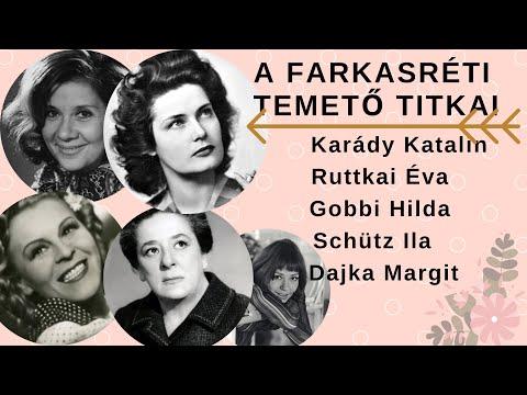 A Farkasréti temető titkai- Második rész: Karády, Ruttkai Éva, Schütz Ila, Gobbi Hilda, Dajka Margit