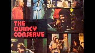 The Quincy Conserve - What Are We Doing Here