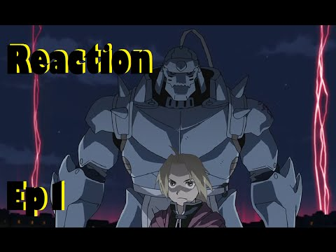 Fullmetal Alchemist: Brotherhood Live Reaction Episode 1 video