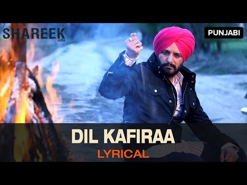 Lyrical: Dil Kafiraa | Full Song With Lyrics | Shareek