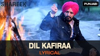Lyrical Dil Kafiraa  Full Song with Lyrics  Sharee