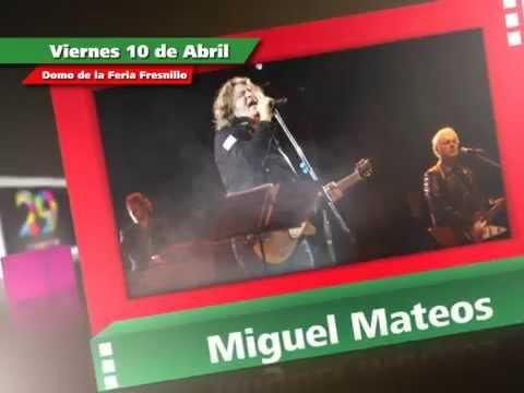 Miguel Mateos en Fresnillo -10 de Abril- Festival Cultural Zacatecas