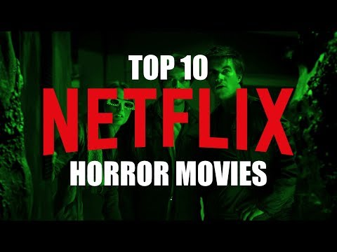 Top 10 Best Horror Movies on Netflix to Watch Now! thumbnail
