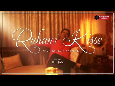 Ruhani Kisse with Ruhan Kapoor | Official Promo | Ruhan Mahendra Kapoor