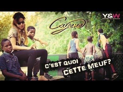Cayene - C'est Quoi Cette Meuf ? // Y&W