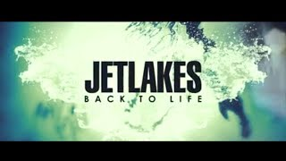 Jetlakes - Back to Life
