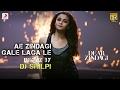 Ae Zindagi Gale Laga Le Take 1 Remix By DJ Shilpi Alia SRK ILAIYARAAJA Amit Arijit mp3