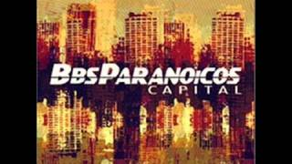 Watch Bbs Paranoicos Ruidos video