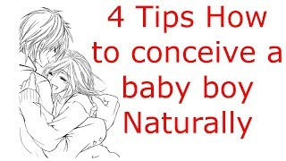 4 tips How to conceive a baby boy naturally