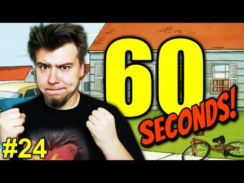 PRZYPOMNIAŁEM SOBIE CZEMU NIENAWIDZĘ TEJ GRY... (60 Seconds #24)