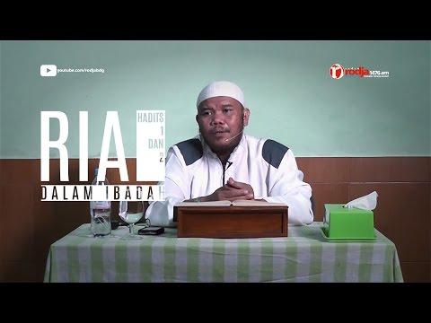 Bab Ria Hadits 1 Dan 2 - Ust. Abu Haidar Assundawy