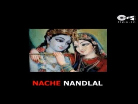 Naache Nandlal Nachave Hari Ki Maiya with Lyrics - Hari Om Sharan...