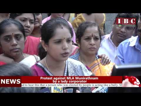 IBC World News_Protest against MLA Munirathnam by a lady corporator