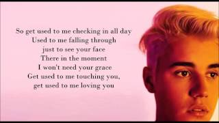 Justin Bieber - Get Used To It Lyrics