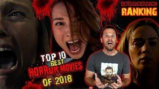DRUMDUMS TOP 10 BEST HORROR MOVIES OF 2018!!